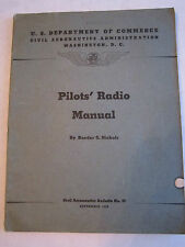 1940 PILOT'S RADIO MANUAL - CIVIL AERONAUTICS - BY REEDER MICHOLS - TUB BN-6