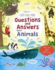 Lift the Flap Questions & Answers about Animals (Lift the Flap Questions and Ans