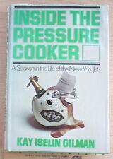 Inside The Pressure Cooker by Kay Iselin Gilman 1974