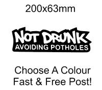 Not Drunk Avoiding Potholes Pot hole sticker car sticker funny Decal Vinyl