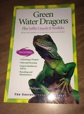 Green Water Dragons : Plus Sailfin Lizards and Basilisks by Philippe de Vosjoli