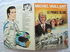 MICHEL VAILLANT  LE PRINCE BLANC JEAN GRATON EDITIONS DU LOMBARD 1978 TBE
