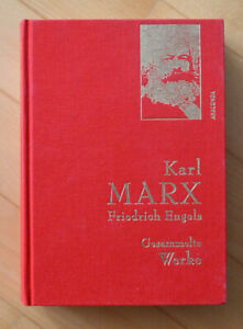 KARL MARX und FRIEDRICH ENGELS: Gesammelte Werke Kommunismus Sozialismus Kapital