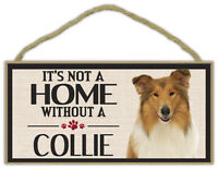 Wood Sign: It's Not A Home Without A COLLIE (BORDER) | Dogs, Gifts, Decorations