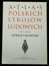 BOOK ATLAS OF POLISH FOLK COSTUME Orawa Orava mountain goral dress Poland Slovak