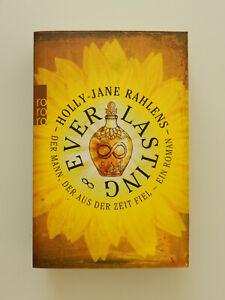 Holly Jane Rahlens Everlasting Roman rororo Verlag Taschenbuch Buch deutsch