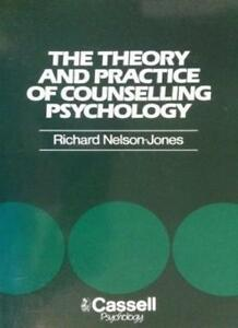 Theory and Practice of Counselling Psychology By Richard Nelson .9780304315000