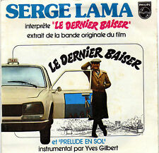 BOF LE DERNIER BAISER SERGE LAMA FRENCH 45 SINGLE OST