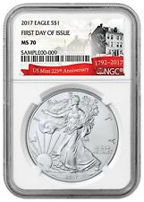 2017 American Silver Eagle - NGC MS 70 - First Day of Issue - 225th Anniv Label
