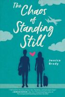 Chaos of Standing Still, Paperback by Brody, Jessica, Brand New, Free shipping