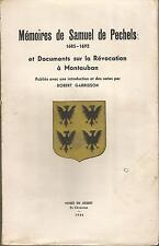 Mémoires de Samuel de Pechels et Documents sur la Révocation à Montauban