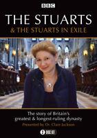The Stuarts & the Stuarts in Exile DVD (2018) Clare Jackson cert E 2 discs