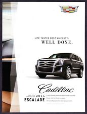 2015 Cadillac Escalade SUV photo 'Life Tastes Best When It's Well Done' print ad