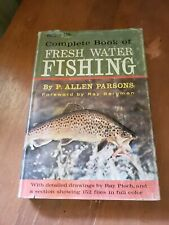 Complete Book Of Freshwater Fishing From Outdoor Life P Allen Parsons