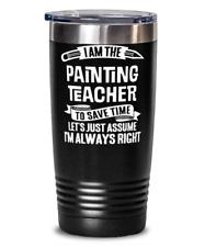 Funny Painting Teacher Gift - Painting School Instructor Tumbler Mug Black 20oz