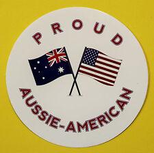 PROUD AUSSIE - AMERICAN AUSTRALIAN STICKER VINYL DECAL CAR UTE TRUCK CARAVAN