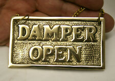 unusual Brass Covered Fireplace Damper - OPEN - CLOSED Sign with hanging chain