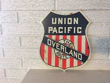 """Antiqued Union Pacific The Overland Route Heavy steel Sign New 14 x 11.75"""""""