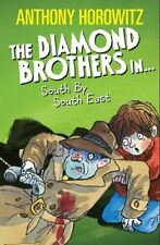 The Diamond Brothers In...: South by South East, New, Horowitz, Anthony Book