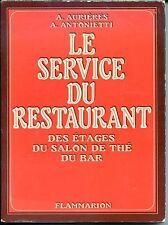 LE SERVICE DU RESTAURANT, DES ETAGES, DU SALON DE THE, DU BAR - 1974 b
