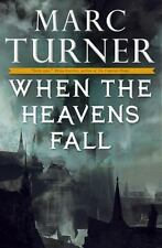 The Chronicles of the Exile: When the Heavens Fall 1 by Marc Turner (2015, Hardc