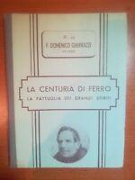 La centuria di ferro - F. Domenico Guerrazzi - Oberdan Zucchi - 1948 - M