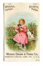 Victorian Trade Card WEAVER ORGAN & PIANO York PA girl w dog & puppy