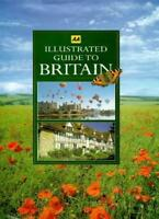 Illustrated Guide to Britain,Automobile Association- 9780749512774