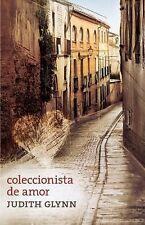 Coleccionista de Amor : Relatos Desde el Corazón de una Mujer (2012, Paperback)