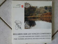 CUER Regards sur les Vosges Comtoises ( 1991 RARE)