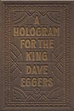 A Hologram for the King by Dave Eggers (2012, Hardcover) McSweeney's