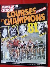 1981 miroir du cyclisme n°297 courses et champions 1981 LES EQUIPES  EFFECTIFS