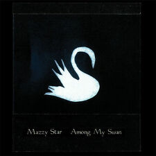 Mazzy Star - Among My Swan 180G LP REISSUE NEW Opal, David Roback, Hope Sandoval