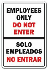 "EMPLOYEES ONLY DO NOT ENTER BILINGUAL Spanish 12"" x 8"" Aluminum Metal Sign"