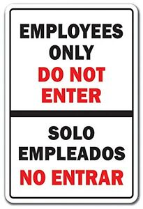 """EMPLOYEES ONLY DO NOT ENTER BILINGUAL Spanish 12"""" x 8"""" Aluminum Metal Sign"""