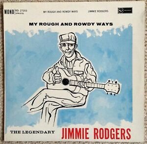 JIMMIE RODGERS: MY ROUGH AND ROWDY WAYS -LP