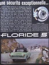 PUBLICITÉ DE PRESSE 1962 LA RENAULT FLORIDE S 4 FREINS A DISQUE - ADVERTISING