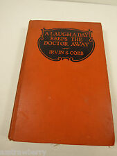 Antique 1923 A Laugh a day keeps the doctor away by Irvin S. Cobb  Book
