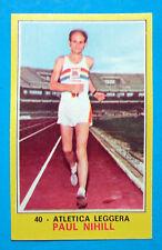 Figurina CAMPIONI DELLO SPORT 1970/71-n.40-NIHILL-ATLETICA LEGGERA-rec