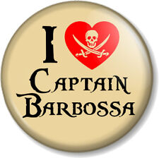 I Love / Heart Captain Barbossa 25mm Pin Button Badge Pirates of the Caribbean