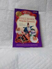 "Hallmark Keepsake Ornaments ""Collector'S Value Guide"" 2000 4th Edition New"