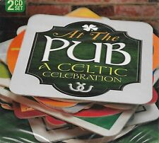 At the Pub: A Celtic Celebration [Digipak] by Various Artists (CD, 2 Discs) NEW