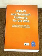 CBD-Öl aus Nutzhanf - Hoffnung für die Welt von Delißen, Thom : Hanf, Cannabis,