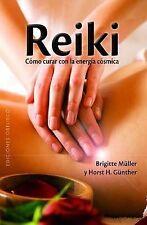 Reiki - como curar con energia cosmica (Spanish Edition) (Coleccion Obelisco Sal