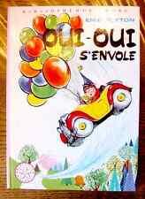 BR - OUI-OUI S'ENVOLE - Enid Blyton - TTBE - 1980