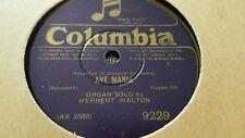 HERBERT WALTON AVE MARIA & FUGE ALLA GIGUE COLUMBIA 9229