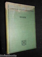 ESSEX: Cambridge County Geographies 1909-1ST George Bosworth, Edwardian/E Anglia