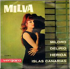 "MILVA ""MILORD"" 60'S EP ESPAGNOL  VERGARA 35.6.019"