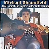 Michael Bloomfield - Blues Gospel & Ragtime Guitar Instrumentals (1998)