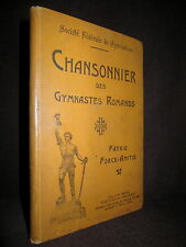 CHANSONNIER des GYMNASTES ROMANDS Gymnastique Partition Chant Sport Suisse c1906